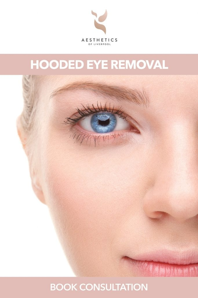 Hooded eye removal treatment in Liverpool