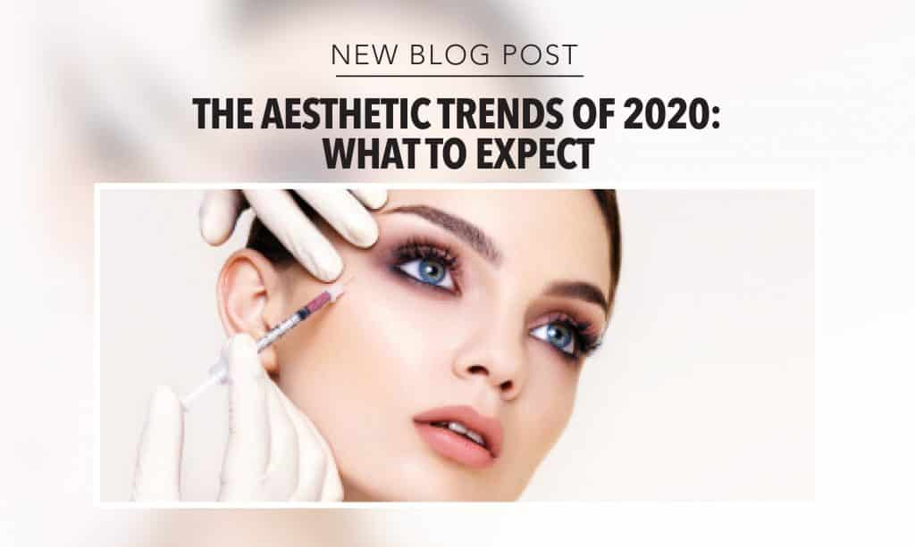 Aesthetic Trends of 2020