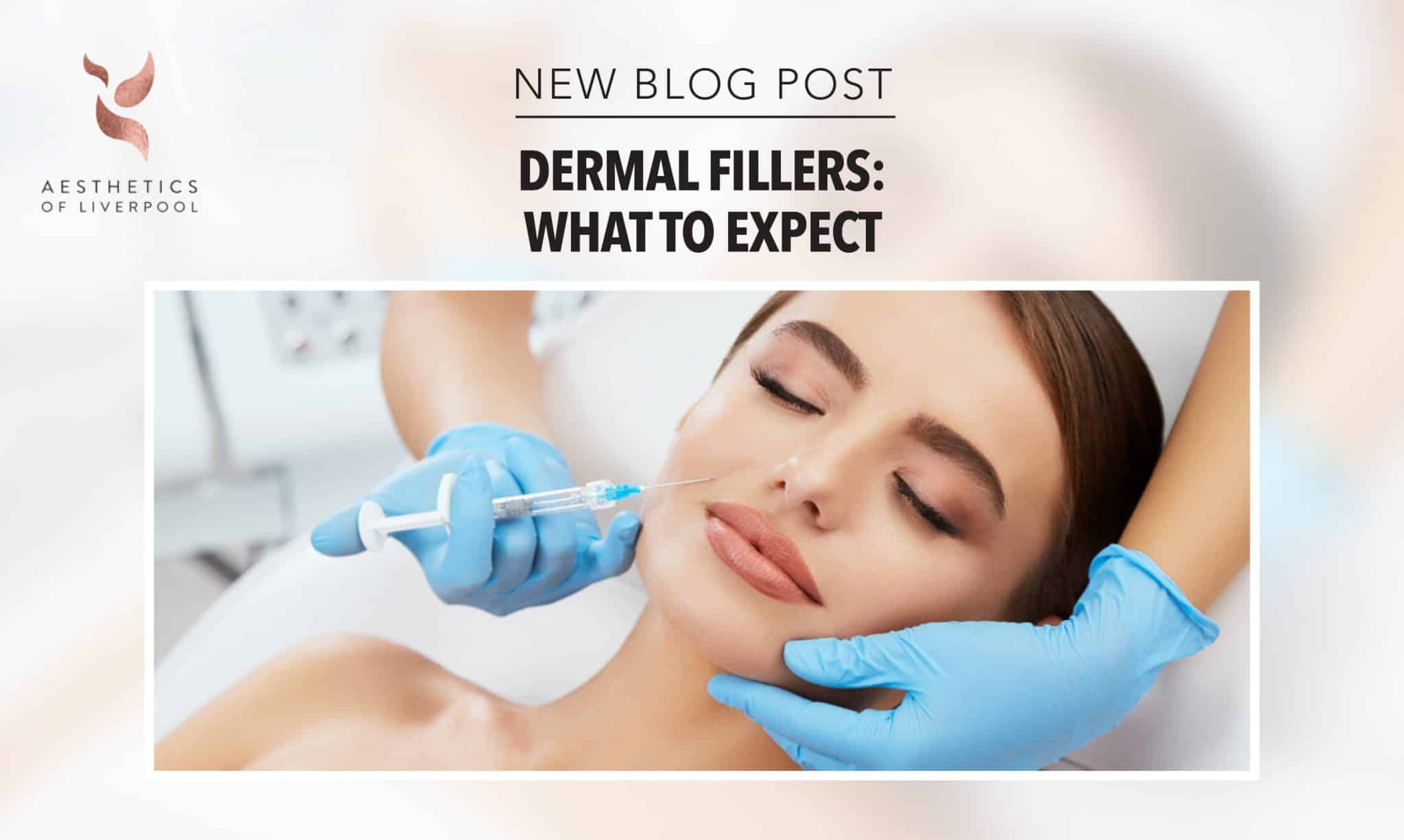 Dermal Fillers: What To Expect