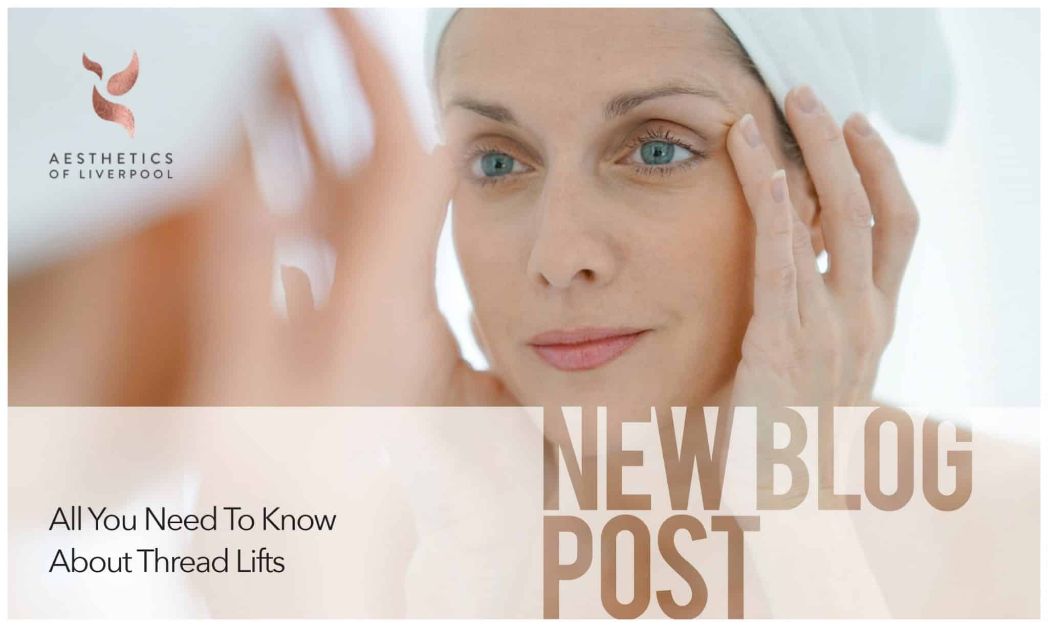 All You Need To Know About Thread Lifts