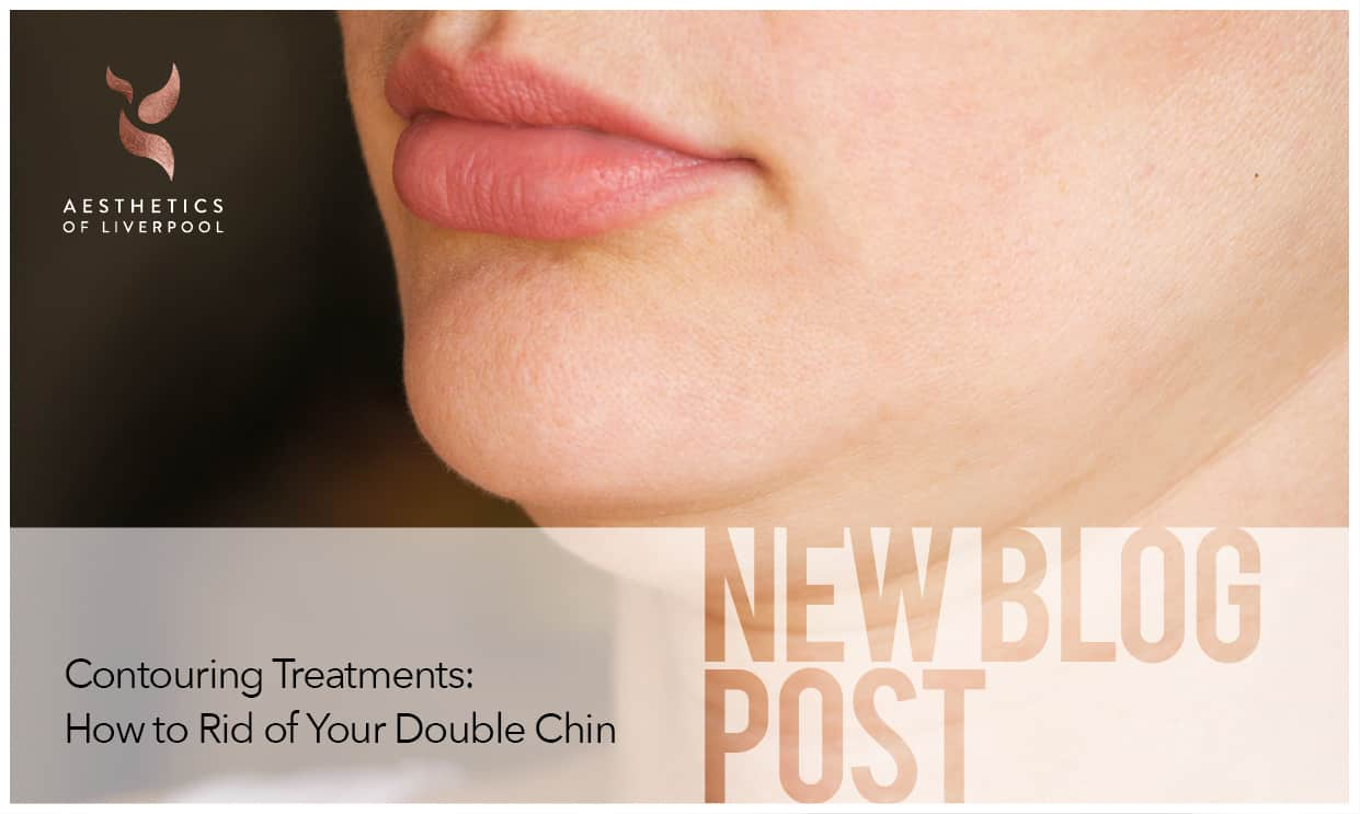 Contouring Treatments: How to Rid of Your Double Chin