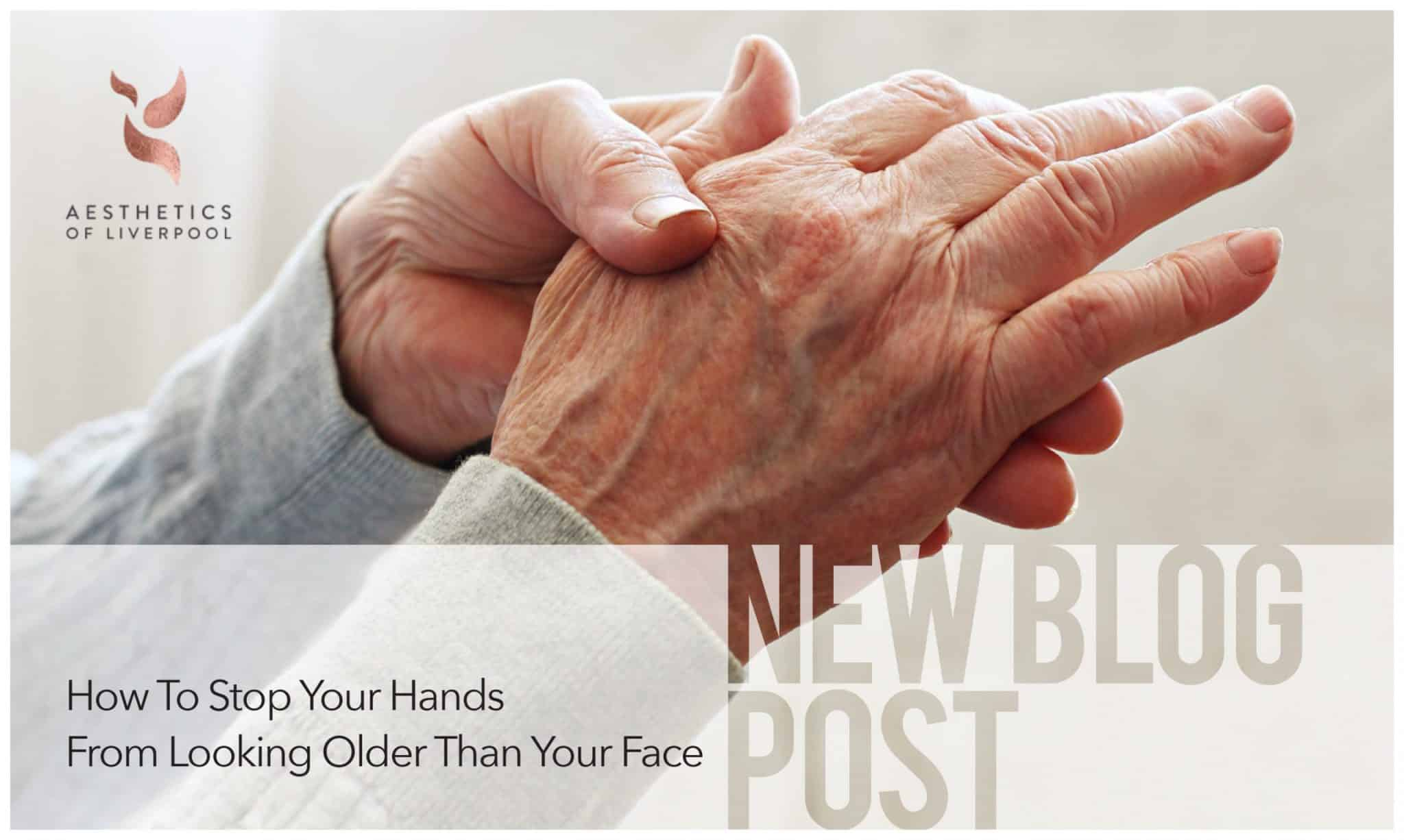 How To Stop Your Hands From Looking Older Than Your Face