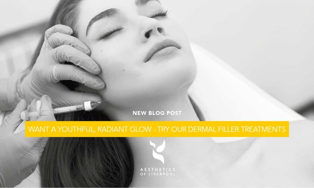 Want a youthful, radiant glow Try our Dermal Filler Treatments