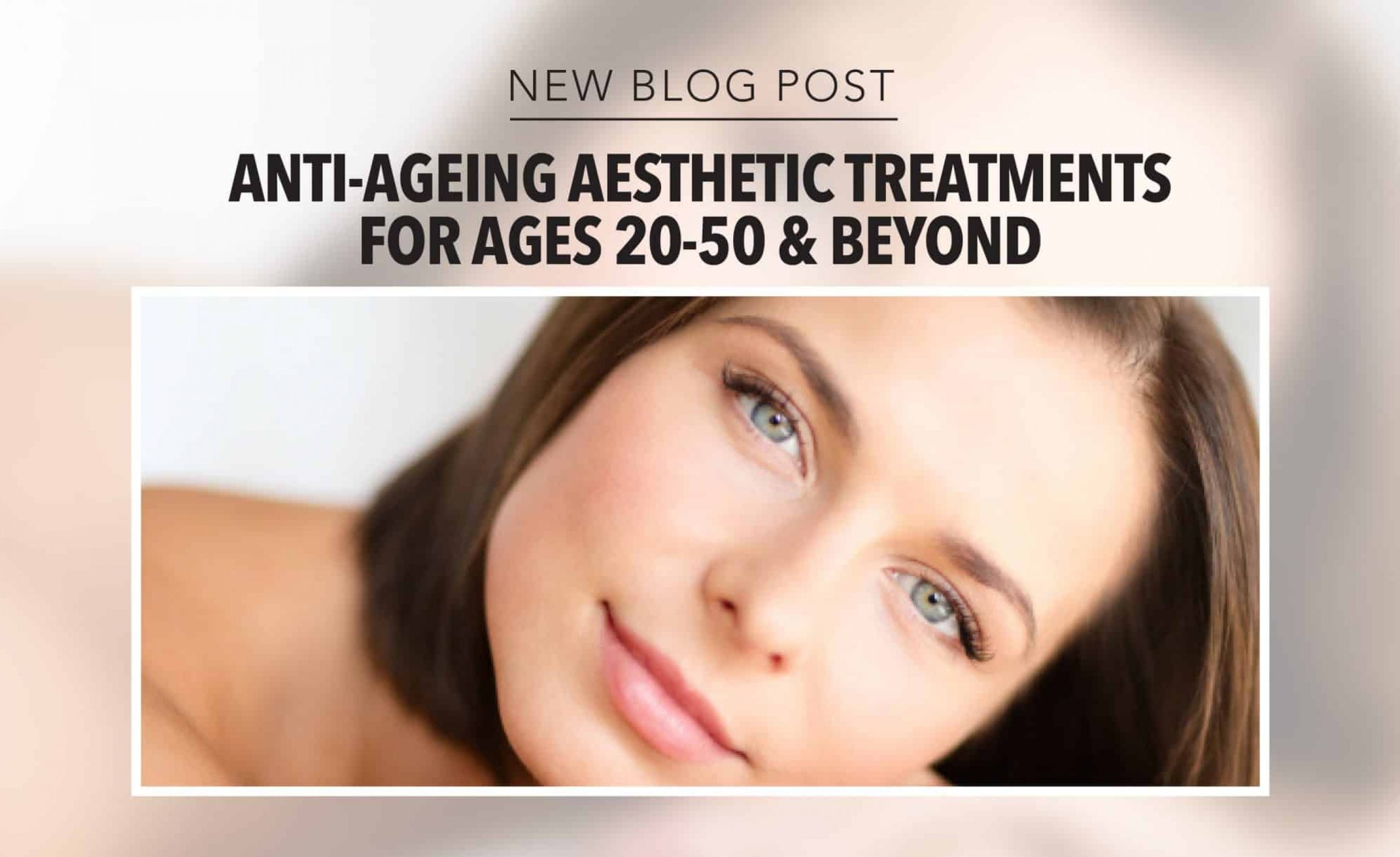 Anti-Ageing Aesthetic Treatments