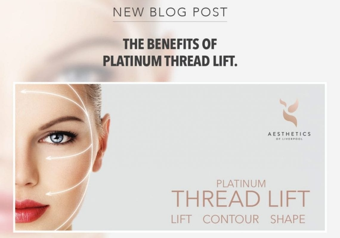 Benefits of Thread Lift Liverpool
