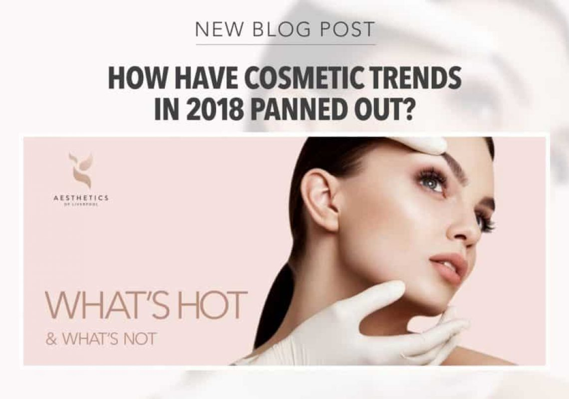 How Have Cosmetic Trends in 2018 Panned Out?