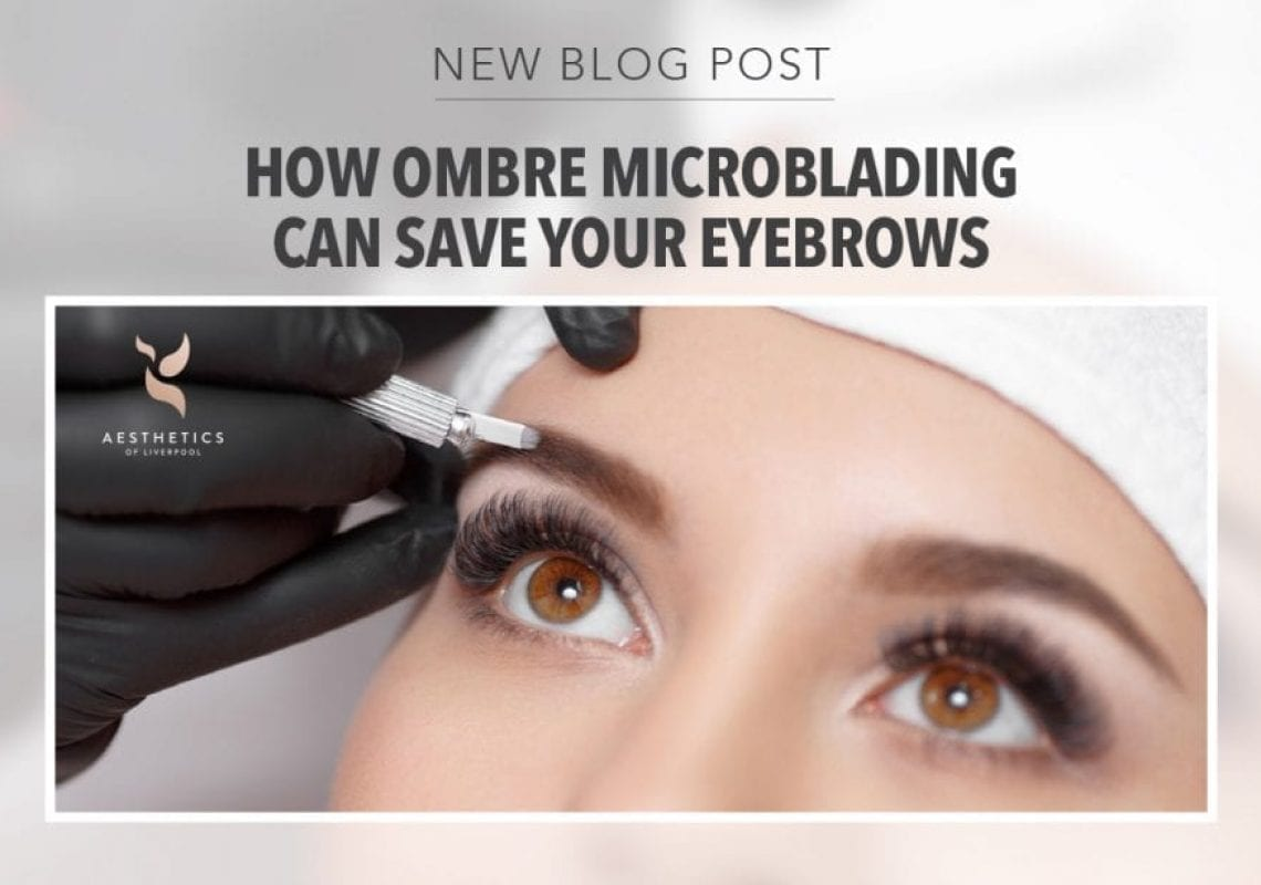 How Ombre Microblading Can Save Your Eyebrows