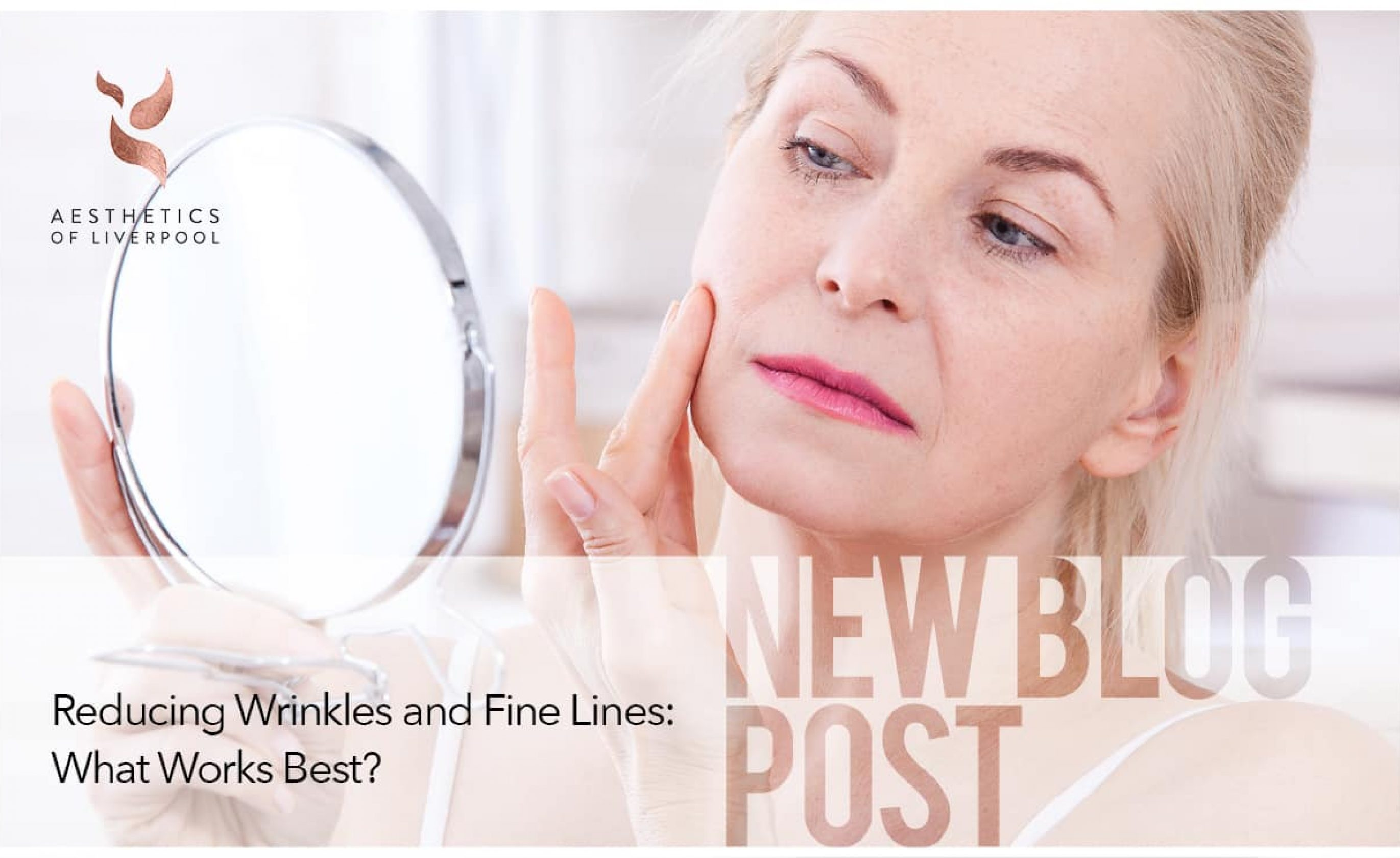 Reducing Wrinkles and Fine Lines What Works Best
