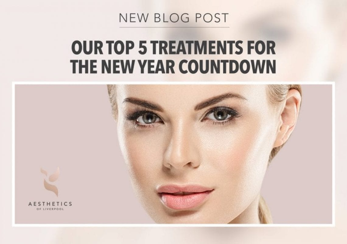 Our top 5 aesthetics treatments for the New Year Countdown
